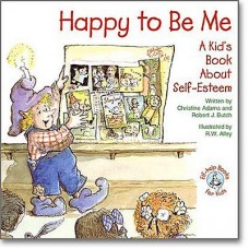 Happy to Be Me: A Kids Book About Self Esteem