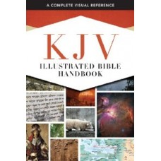 KJV Illustrated Bible Handbook